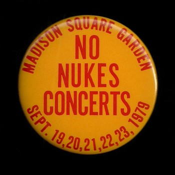 1979 Madison Square Garden NO NUKES Concert BACKSTAGE PASS Pinback Button - Medals Pins and Badges