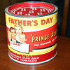 Prince Albert Father's Day can from about 1963-64 ( I think)