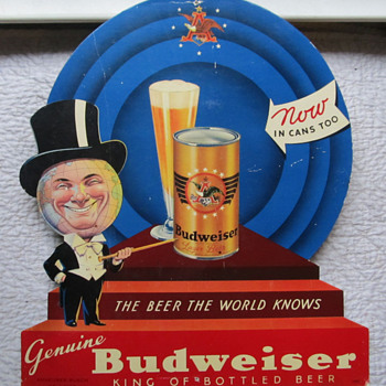 "BUDWEISER ""NOW IN CANS TOO"" SIGN"