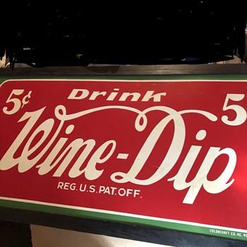 Wine Dip Soda Sign - Advertising