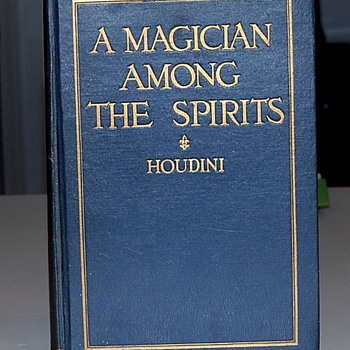 A Magician Among The Spirits - Houdini- Hardcover - First Edition 1924 - Books