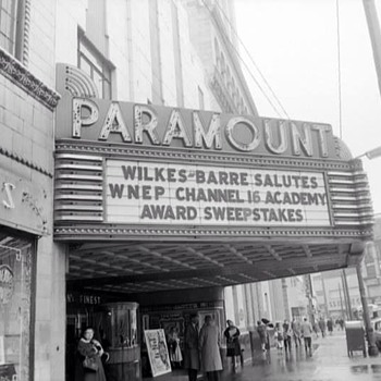 Paramount Theatre Marquee, Wilkes-Barré, PA - Art Deco