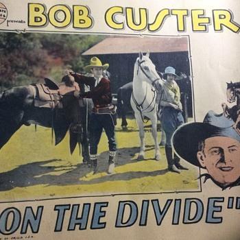 1898-1974 Bob Custer  - Movies