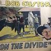 1898-1974 Bob Custer