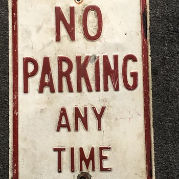 NO PARKING ANY TIME Heavy Steel Embossed Sign - Signs
