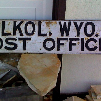 Ghost Town Post Office Sign: Elkol, WY. - Signs