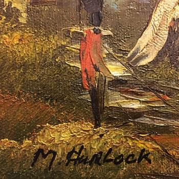 Oil Paint sign by M. HaRLock or M. HuRLock