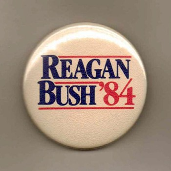 Reagan-Bush '84 - Pinback - Medals Pins and Badges