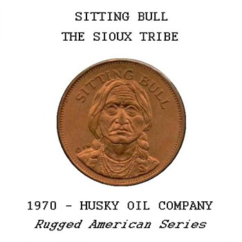 "Husky Oil Co. - ""Sitting Bull"" Token - Advertising"