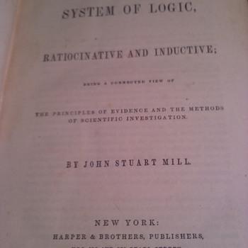 SYSTEM OF LOGIC, SIGNED BY JOHN STUART MILL 1859 - Books