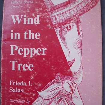 Wind in the Pepper Tree Book 1st Edition Signed Frieda Salas