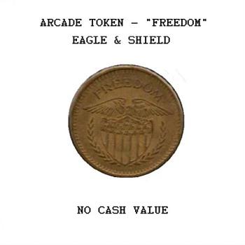 "Arcade Token - ""Freedom"" - US Coins"