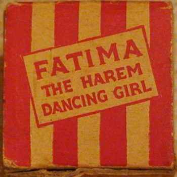 """Fatima The Harem Dancing  Girl""  Novelty Circa 1940s - Toys"