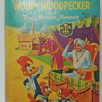 WOODY WOODPECKER and The Meteor Menace - Whitman: A Big Little Book - 1967