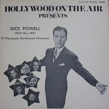 """Hollywood On the Air Presents: Dick Powell"" Record - Records"