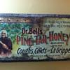 Dr. Bells Pine Tar Honey sign