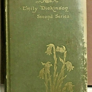 Emily Dickinson, Poems Second Series (1891), 1st Edition, 1st State.  - Books