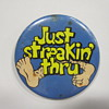 Streaking Button Pin