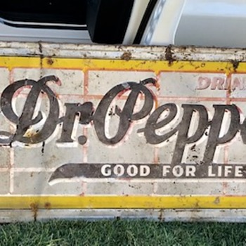 "Early 1950's Dr Pepper sign ""Good for Life"" - Advertising"