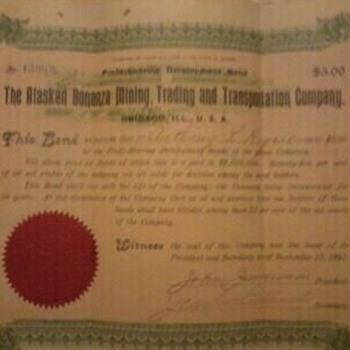"""The Alaskan Bonanza Mining, Trading, and Transportation Company."" Bond - Paper"