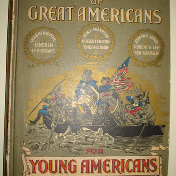 """""""TRUE STORIES OF GREAT AMERICAN FOR YOUNG AMERICANS"""" - Books"""