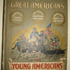 """TRUE STORIES OF GREAT AMERICAN FOR YOUNG AMERICANS"""