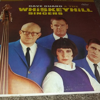 Dave Guard And The Whiskeyhill Singers...On 33 1/3 RPM Vinyl - Records