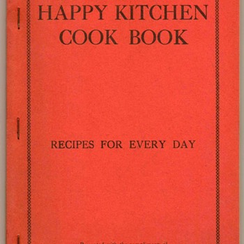 "1920's - ""Happy Kitchen Cook Book"""