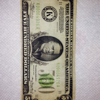Recently acquired 500 dollar bill