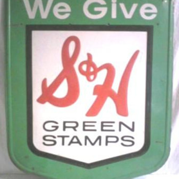 S & H Green Stamp Sign - Signs