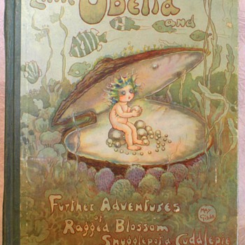 Little Obelia Further Adventures of Ragged Blossom Snugglepot Cuddlepie by May Gibbs 1stEdition 1921.  - Books