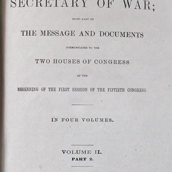Report of the Secretary of War: The Message and Documents, 1887 - Paper