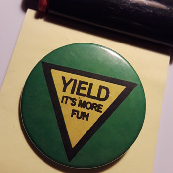 YIELD pinback button - Medals Pins and Badges