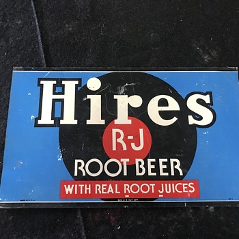 Hires Root beer sign 1950's  - Signs