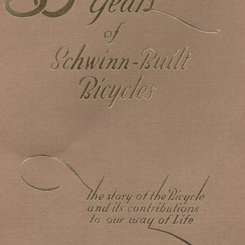 50 Years of Schwinn-Built Bicycles 1895-1945