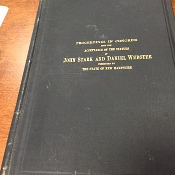 The Acceptance of Statues of John Stark and Daniel Webster