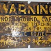 INTRASTATE TEL CO buried cable warning sign