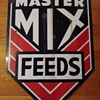 Master Mix Feed Sign