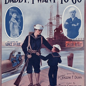 """FOR FATHER'S DAY , """"DADDY I WANT TO GO"""", WW1 Song"""