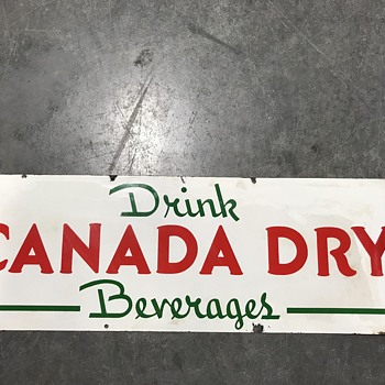 Canada Dry soda sign porcelain 1940's  - Signs