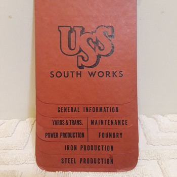 UNITED STATES STEEL SOUTH WORKS pocket size 'factory specifications' booklet - Paper