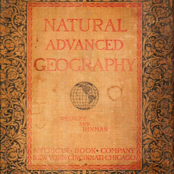 "1901 - ""Natural Advanced Geography"" Schoolbook - Books"