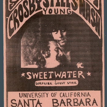 CSN&Y with SWEETWATER at University California at Santa Barbara Flyer - Posters and Prints
