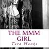 Tara Hanks The MMM Girl