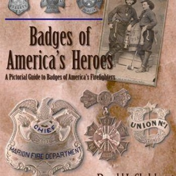 Badges of America's Heroes - Firefighting