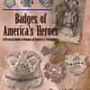 Badges of America's Heroes