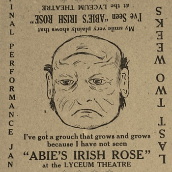 """Abie's Irish Rose"" Anne Nichols Advertisements And Unused Ticket To Play"