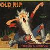 Old Rip Orange Crate Label Redlands