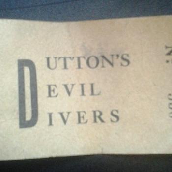 Dutton's Devil Divers ticket
