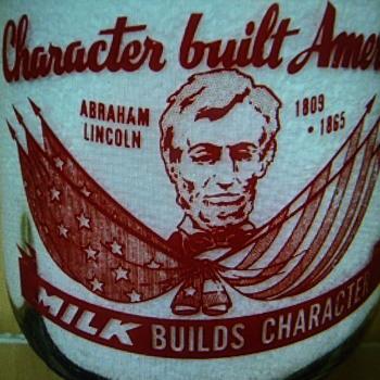 Unusual Abraham Lincoln Slogan Milk Bottle..... - Bottles